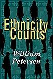 Petersen, William: Ethnicity Counts
