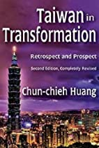 Taiwan in Transformation: Retrospect and…