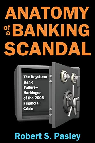anatomy-of-a-banking-scandal-the-keystone-bank-failure-harbinger-of-the-2008-financial-crisis