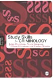 Harrison, John: Study Skills for Criminology (SAGE Study Skills Series)