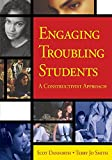 Danforth, Scot: Engaging Troubling Students: A Constructivist Approach