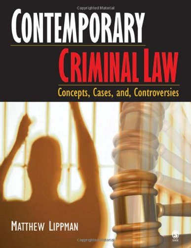 contemporary-criminal-law-concepts-cases-and-controversies