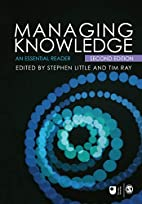 Managing Knowledge: An Essential Reader…