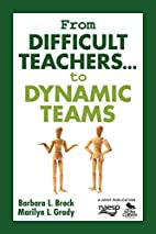 From Difficult Teachers . . . to Dynamic…