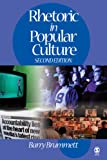 Brummett: Rhetoric in Popular Culture