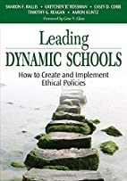 Leading Dynamic Schools: How to Create and…