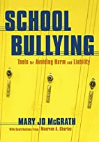 School Bullying: Tools for Avoiding Harm and…
