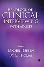 Handbook of Clinical Interviewing With…