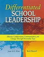 Differentiated School Leadership: Effective…