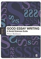 Good Essay Writing: A Social Sciences Guide…