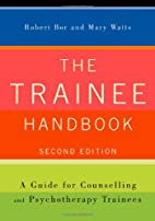 The Trainee Handbook: A Guide for…