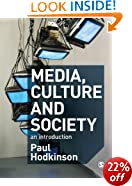 Media, Culture and Society: An Introduction
