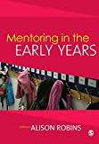 Robins, Alison: Mentoring in the Early Years