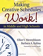 Making Creative Schedules Work in Middle and…