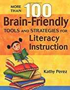 More Than 100 Brain-Friendly Tools and…