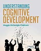 Understanding cognitive development by…