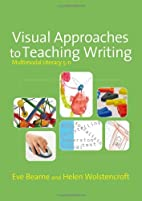 Visual Approaches to Teaching Writing:…