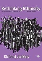 Rethinking Ethnicity by Richard Jenkins