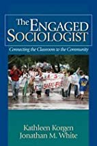 The Engaged Sociologist: Connecting the…