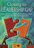 Closing the Leadership Gap: How District and…