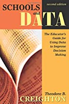 Schools and Data: The Educator's Guide for…