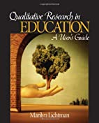 Qualitative Research in Education: A User's…