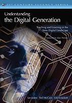 Understanding the Digital Generation:…
