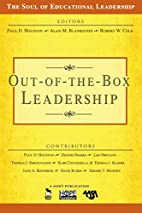 Out-of-the-Box Leadership (The Soul of…