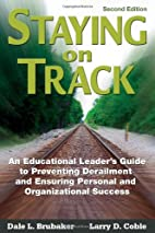 Staying on Track: An Educational Leader's…