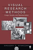 Visual Research Methods: Image, Society, and…