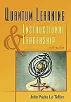 Quantum Learning & Instructional Leadership…