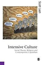 Intensive Culture: Social Theory, Religion &…
