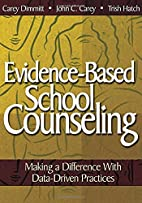 Evidence-Based School Counseling: Making a…
