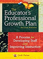 The Educator's Professional Growth Plan: A…