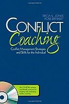 Conflict Coaching: Conflict Management…