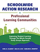 Schoolwide Action Research for Professional…