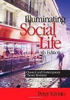Illuminating Social Life: Classical and…