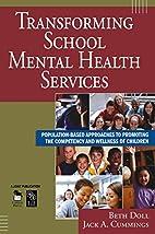Transforming School Mental Health Services:…