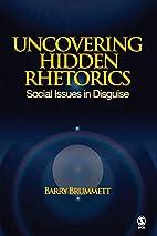 Uncovering Hidden Rhetorics: Social Issues…