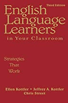 English Language Learners in Your Classroom:…