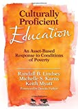 Lindsey, Randall B.: Culturally Proficient Education: An Asset-Based Response to Conditions of Poverty