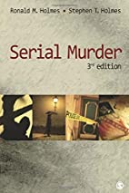 Serial Murder by Ronald M. Holmes