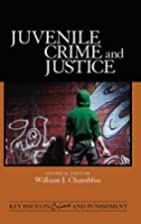 Juvenile Crime and Justice (Key Issues in…