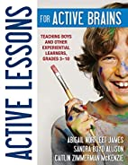 Active Lessons for Active Brains: Teaching…