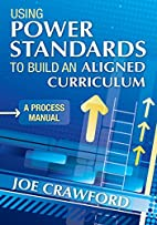 Using Power Standards to Build an Aligned…