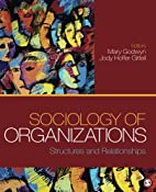 Sociology of Organizations: Structures and…