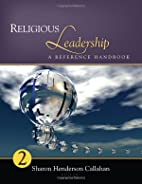Religious Leadership: A Reference Handbook…