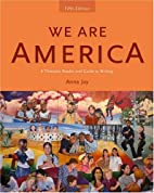We Are America: A Thematic Reader and Guide…