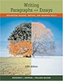 Wingersky, Joy: Writing Paragraphs And Essays: Integrating Reading, Writing, And Grammar Skills