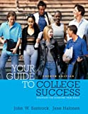 Santrock, John W.: Thomson Advantage Books: Your Guide to College Success: Strategies for Achieving Your Goals (with CD-ROM), Looseleaf Version